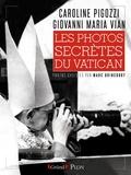 Caroline Pigozzi et Giovanni Maria Vian - Les photos secrètes du Vatican.
