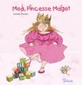 Caroline Pistinier - Moi, princesse Margot.
