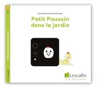 Caroline Pistinier et Jeanne Pistinier - Petit Poussin dans le jardin.