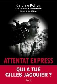 Caroline Poiron et Sid Ahmed Hammouche - Attentat Express.