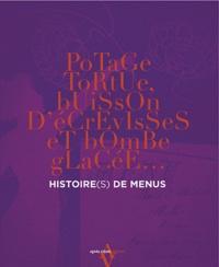 Caroline Poulain - Histoire(s) de menus - Potage tortue, buisson d'écrevisses et bombe glacée....