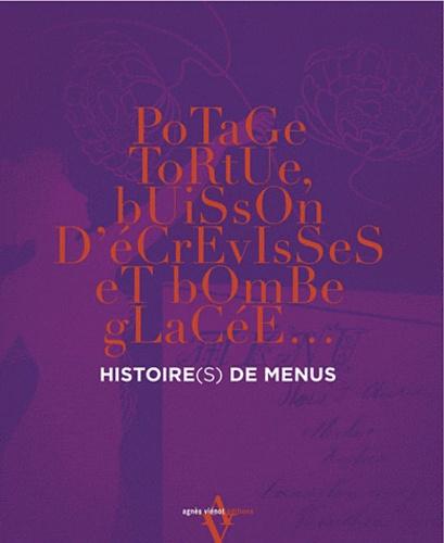 Histoire(s) de menus. Potage tortue, buisson d'écrevisses et bombe glacée...