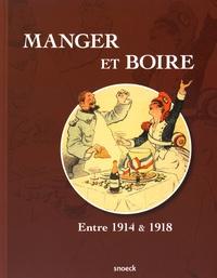 Caroline Poulain - Manger et boire - Entre 1914 & 1918.