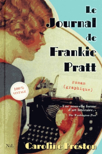 Caroline Preston - Le Journal de Frankie Pratt.