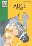Caroline Quine - Alice écuyère.
