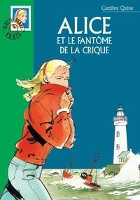 Caroline Quine et Philippe Daure - Alice et le fantôme de la crique.