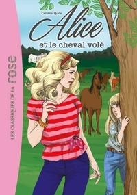 Caroline Quine - Alice Tome 1 : Alice et le cheval volé.