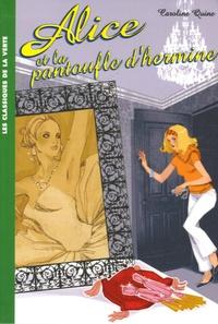 Caroline Quine - Alice Tome 6 : Alice et la pantoufle d'hermine.