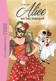 Caroline Quine - Alice Tome 7 : Alice au bal masqué.