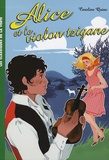 Caroline Quine - Alice Tome 8 : Alice et le violon tzigane.