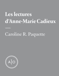 Caroline R. Paquette - Les lectures d'Anne-Marie Cadieux.
