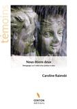 Caroline Raievski - Nous étions deux - Témoignages sur le décès d'un jumeau in utero.