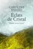 Caroline Riegel - Eclats de cristal - En forêt gabonaise.