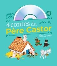 Caroline Rivière et Félix Le Bars - 4 contes du Père Castor à écouter dès 2 ans. 1 CD audio