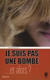 Caroline Rochet - Je ne suis pas une bombe... - Et alors ?.