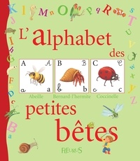 Caroline Romanet - L'alphabet des petites bêtes.