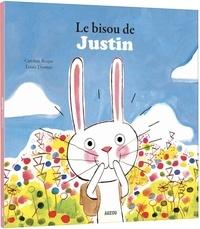 Caroline Roque et Louis Thomas - Le bisou de Justin.
