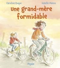 Caroline Roque et Estelle Meens - Une grand-mère formidable.