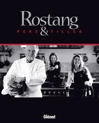Caroline Rostang et Sophie Rostang - Rostang père & filles.