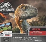 Caroline Rowlands - Jurassic World Fallen Kingdom - Mission : sauvetage du raptor.