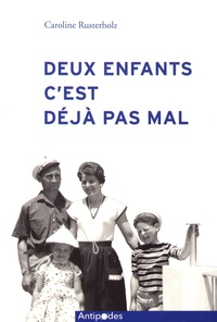 Galabria.be Deux enfants, c'est déjà pas mal - Famille et fécondité en Suisse (1955-1970) Image