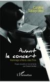 Caroline Sablayrolles et Chantal Serrière - Avant le concert - Hommage à Maria Joao Pires.
