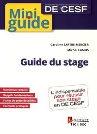 Caroline Sartre-Mercier et Michel Camus - Guide du stage DE CESF.