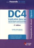 Caroline Sartre-Mercier - Implication dans les dynamiques partenariales institutionnelles et interinstitutionnelles DC4.