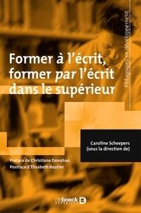 Caroline Scheepers - Former à l'écrit, former par l'écrit dans le supérieur.