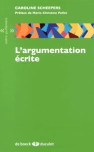 Caroline Scheepers - L'argumentation écrite.