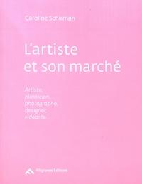 Caroline Schirman - L'artiste et son marché - Artiste, plasticien, photographe, designer, vidéaste....