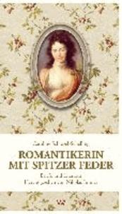 """Caroline Schlegel-Schelling ... - ... """"Meines unzerstörbaren Glücks gewiß"""" Briefe, Dichtungen, Literaturkritik."""