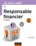 Caroline Selmer - La Boîte à outils du responsable financier - 3e éd. - 64 outils et méthodes.