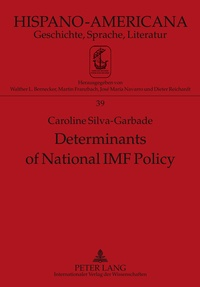 Caroline Silva-garbade - Determinants of National IMF Policy - A Case Study of Brazil and Argentina.