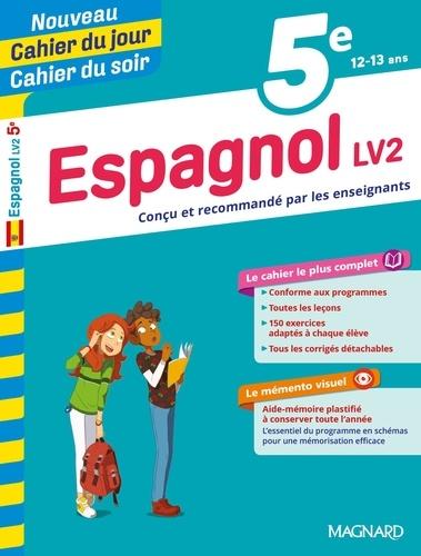 Cahier du jour/Cahier du soir Espagnol LV2 5e + mémento  Edition 2019