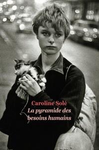 Caroline Solé - La pyramide des besoins humains.