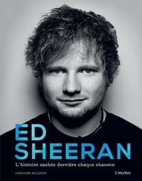 Era-circus.be Ed Sheeran - L'histoire cachée derrière chaque chanson Image
