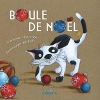 Caroline Therrien et Geneviève Després - Boule de Noël.