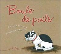 Caroline Therrien et Geneviève Després - Boule de poils.