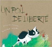 Caroline Therrien et Geneviève Després - Un poil de liberté.