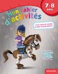 Caroline Thierry - Mon cahier d'activités Poney - 7-8 ans.