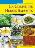 Caroline Thomas-Vallon - La cuisine aux herbes sauvages.