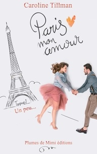 Caroline Tillman - Paris, mon amour.