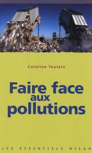 Caroline Toutain - Faire face aux pollutions.