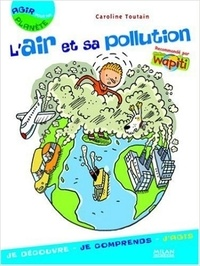 Caroline Toutain - L'air et sa pollution.