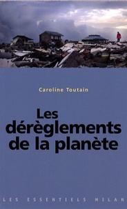 Caroline Toutain - Les dérèglements de la planète.