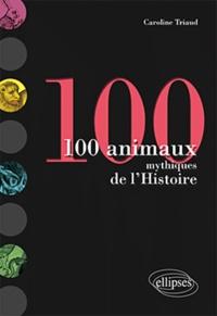 100 animaux mythiques de lHistoire.pdf