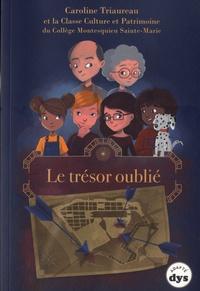 Caroline Triaureau - Le trésor oublié.