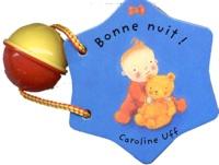 Caroline Uff - Bonne nuit !.