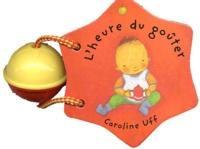 Caroline Uff - L'heure du goûter.